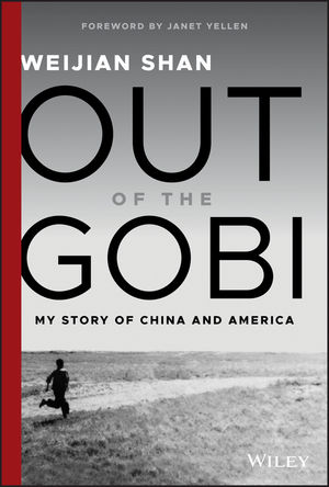 Out of the Gobi by Weijian Shan